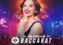 Burgas Baccarat